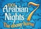 1001 Arabian Nights 7