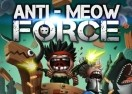 Anti-Meow Force