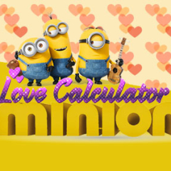 Minion Love Calculator
