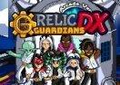 Relic Guardians DX