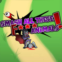 Smash all these F animals