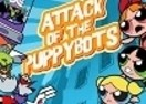 The Powerpuff Girls: Attack of the Puppybots
